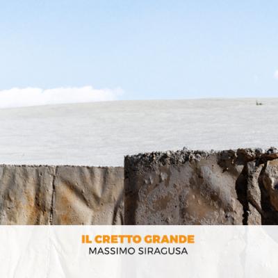 Massimo Siragusa - Il cretto grande
